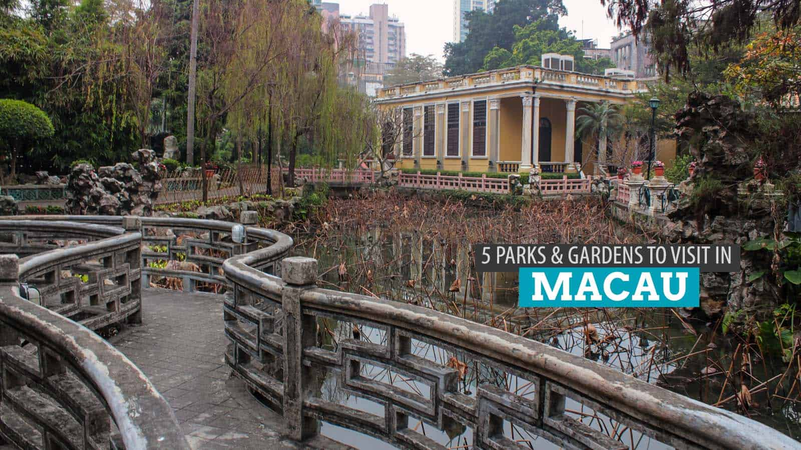 5 Relaxing Parks and Gardens to Visit in MACAU