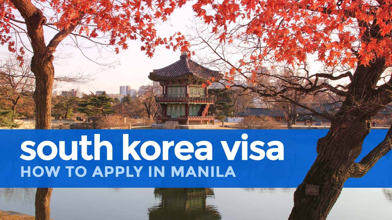 HOW TO APPLY for a SOUTH KOREA VISA in MANILA 2018 | The Poor ...