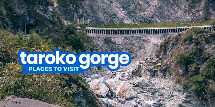 TAROKO GORGE, TAIWAN: 8 Scenic Tourist Spots to Visit
