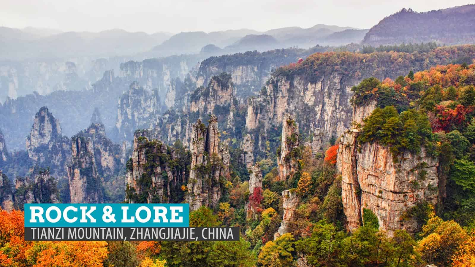 Tianzi Mountain: Rock and Lore in Zhangjiajie, China