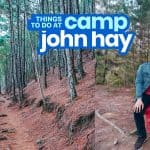 7 THINGS TO DO at CAMP JOHN HAY, BAGUIO CITY
