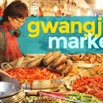 Gwangjang Market: Frugal Food-Lover's Paradise in Seoul
