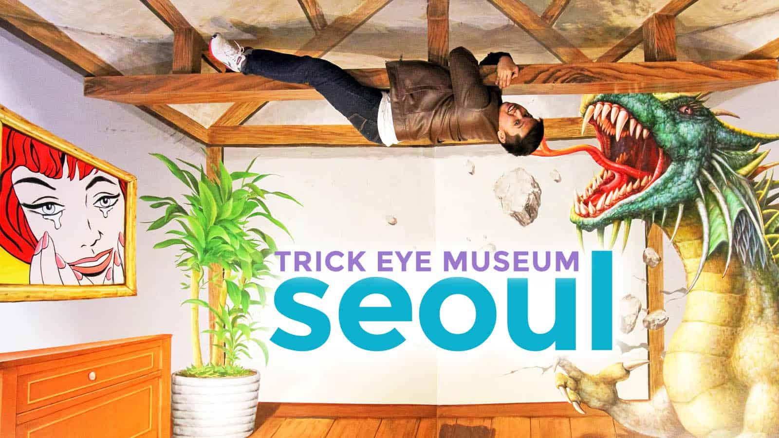 Seoul Trick Eye Museum