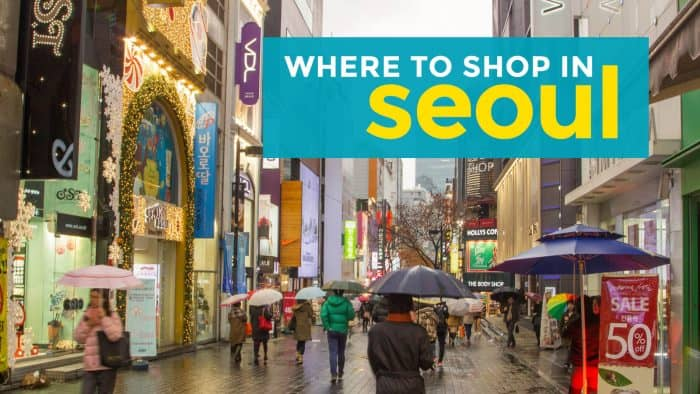 8 Shopping Places in SEOUL, South Korea