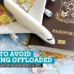 How to Avoid Getting Offloaded: Airport Immigration Requirements and Tips