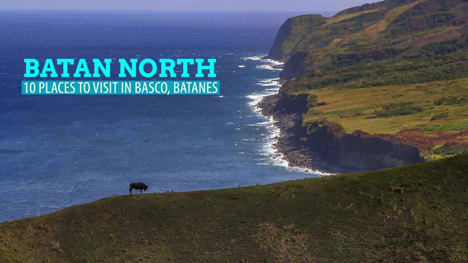North Batan Tour: 10 Incredible Places in Basco, Batanes