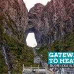 Gateway to Heaven: Tianmen Cave in Zhangjiajie, China