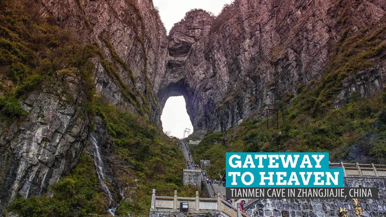 Gateway to Heaven: Tianmen Cave in Zhangjiajie, China
