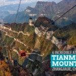 6 Incredible Attractions in Tianmen Mountain, Zhangjiajie, China