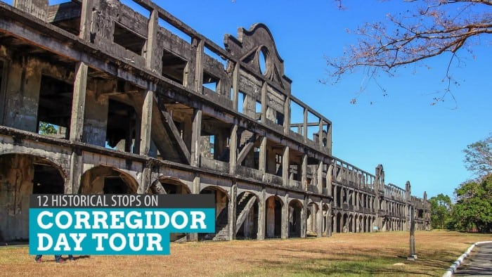 CORREGIDOR DAY TOUR: 12 Historic Sites to Visit