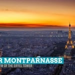 The Best View of the Eiffel Tower: Tour Montparnasse, Paris