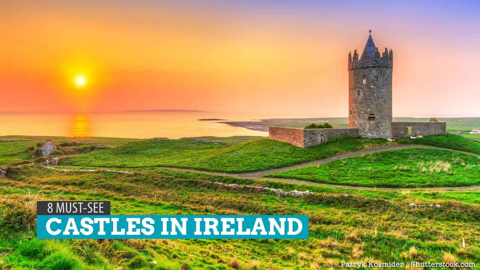 8 Must-See Castles in Ireland