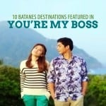 You're My Boss: 10 Filming Locations in Batanes