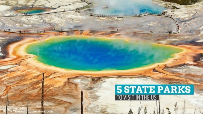 5 Incredible State Parks You Must Visit in the US