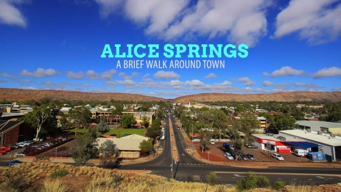 Anzac Hill, Todd River, and a Brief History of Alice Springs, Australia