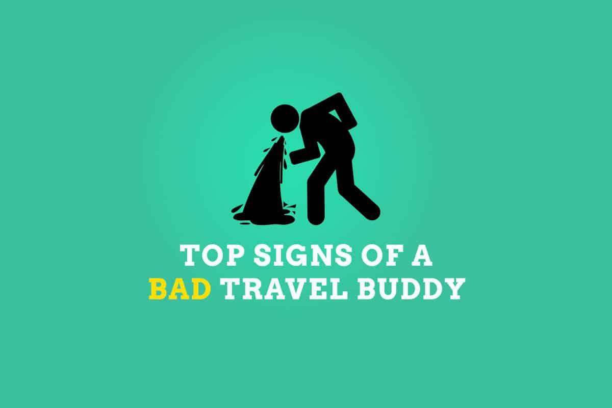 Bad Travel Buddy