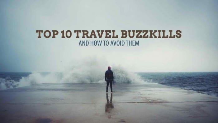 Travel Buzzkills