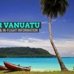 Air Vanuatu: Facts and In-Flight Information