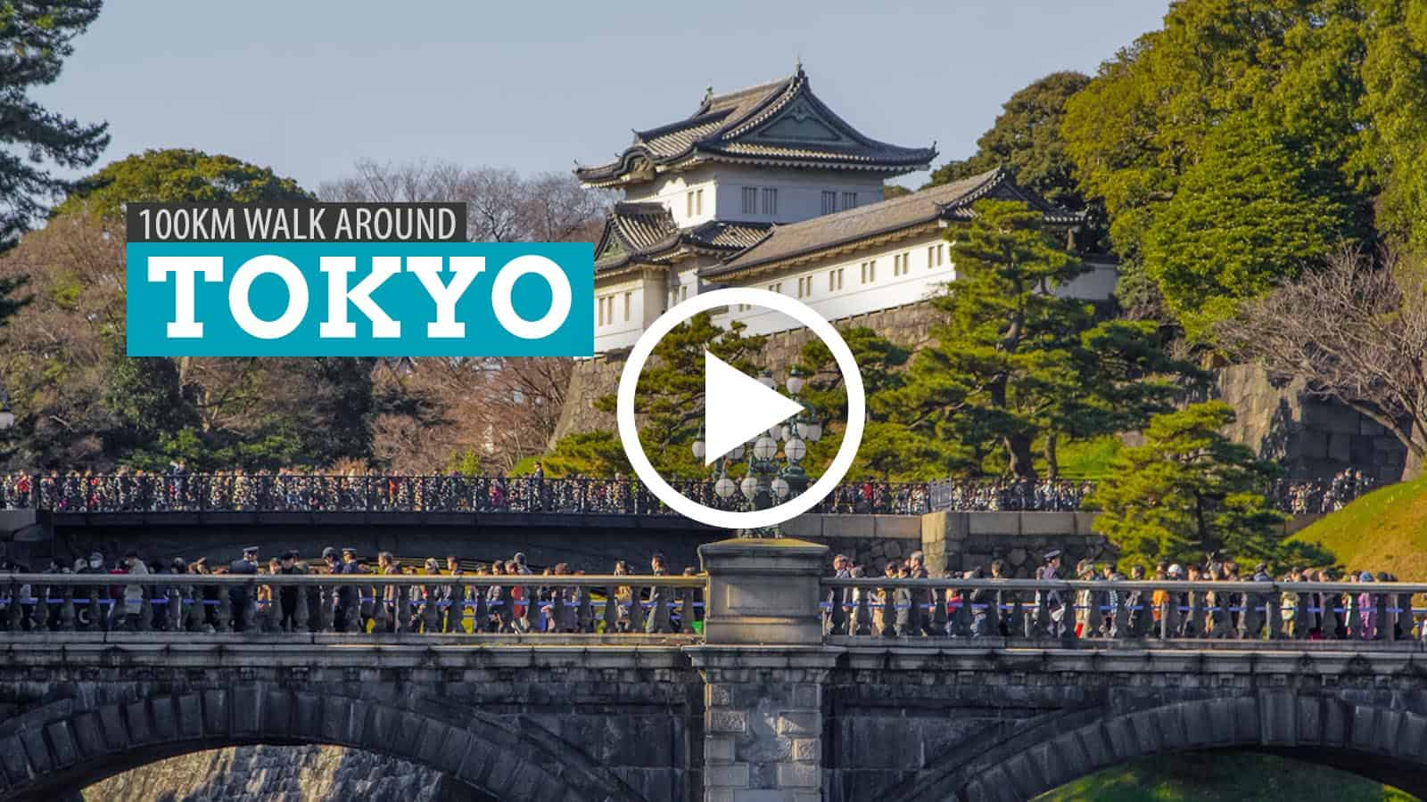 Get Inspired: 100km Walk Around Tokyo, Japan (Video)