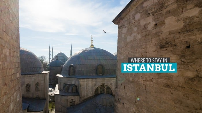 Where to Stay in Istanbul, Turkey