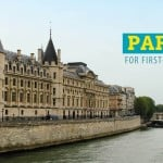 First Time in Paris: 6 Tips to Remember