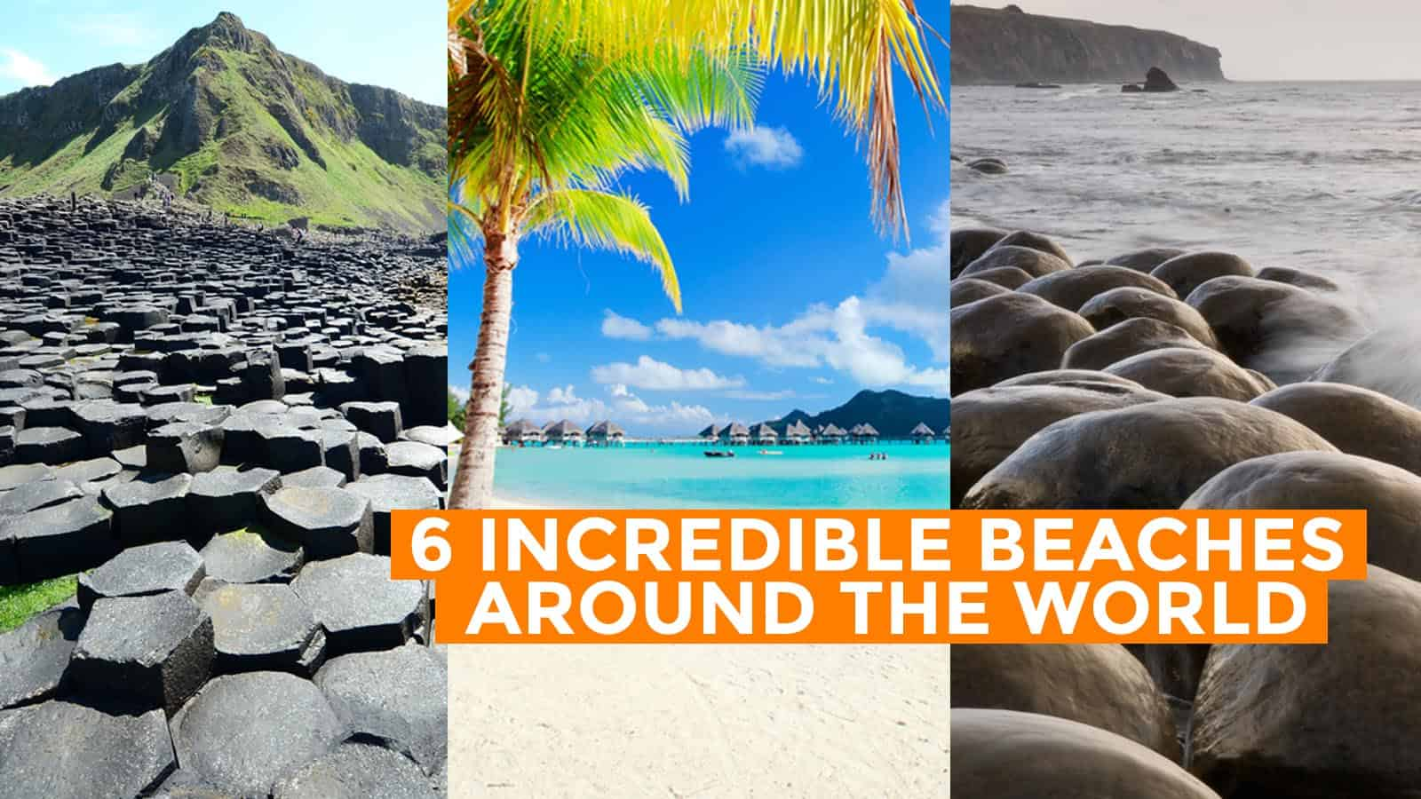 6 Incredible Beaches Around the World