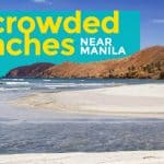 BEACHES NEAR MANILA: 10 Uncrowded Weekend Getaways