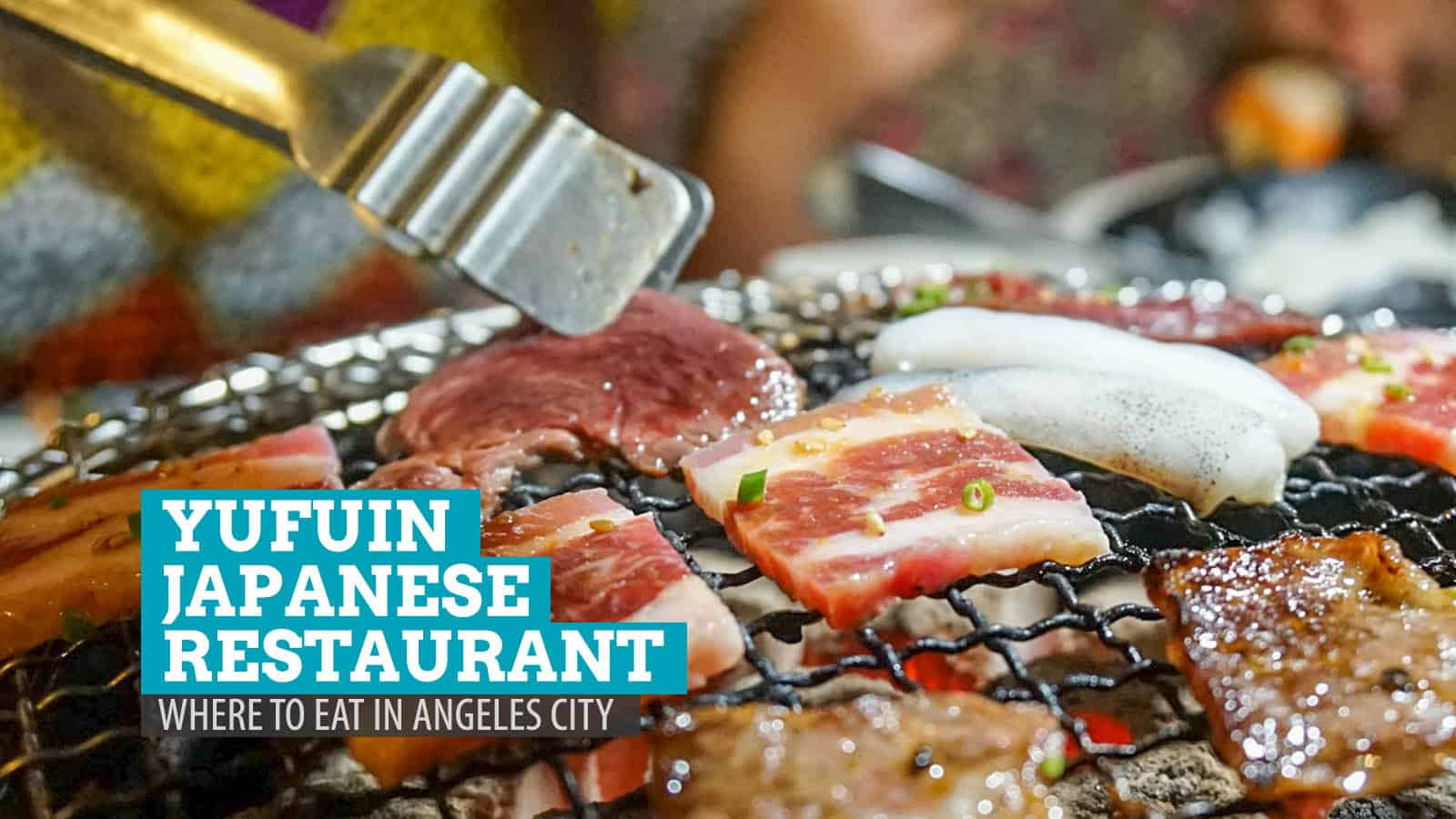 Yufuin Japanese Restaurant: Where to Eat in Angeles City, Pampanga