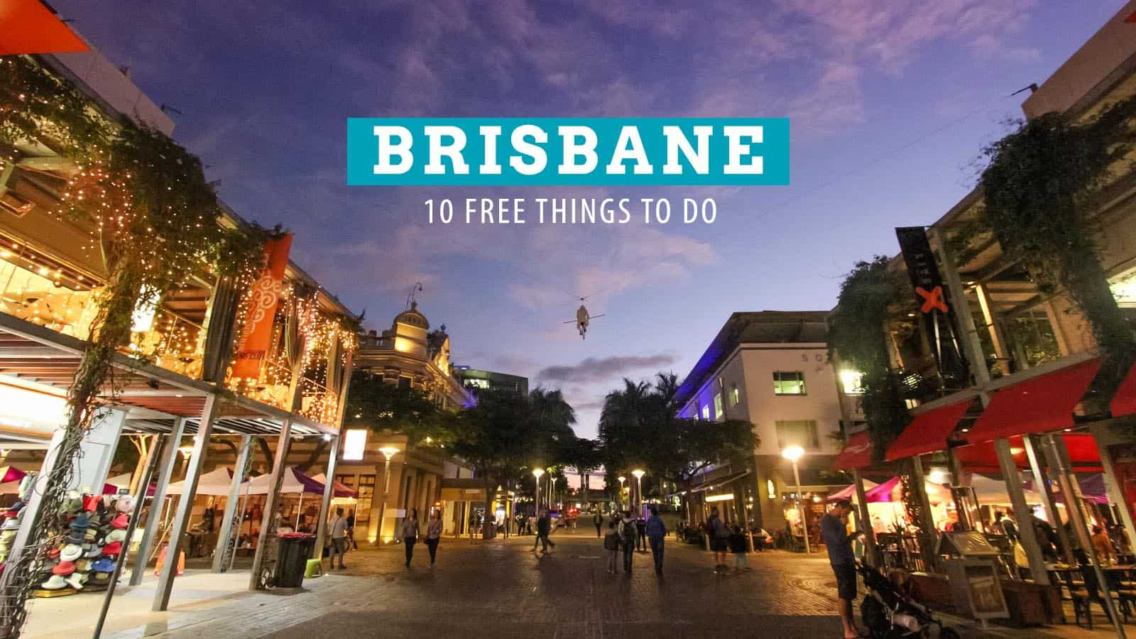 10 FREE Things to Do in Brisbane, Australia