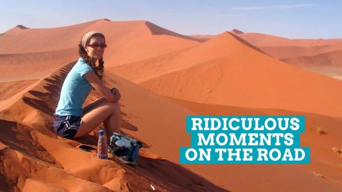 My 3 Most Ridiculous Moments While Backpacking RTW