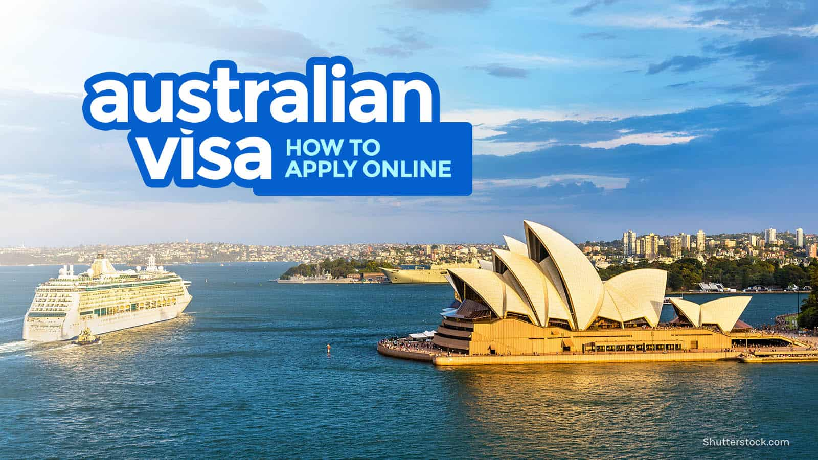 AUSTRALIAN VISA: REQUIREMENTS & ONLINE APPLICATION 2019