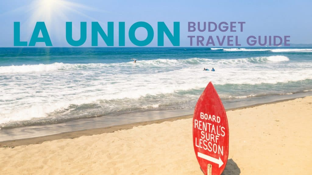 La Union On A Budget Travel Guide Itinerary The Poor