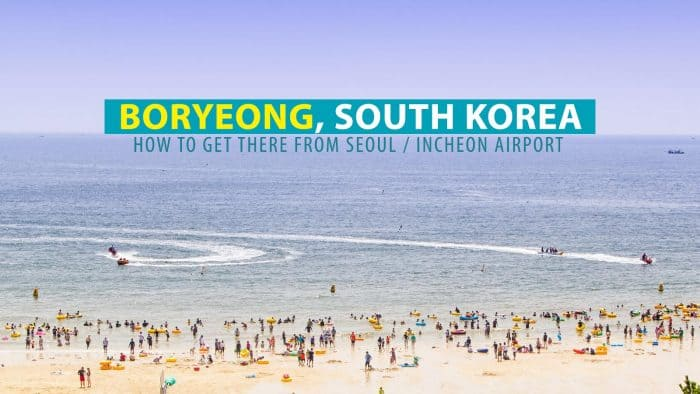 How to Get to Boryeong from Seoul or Incheon Airport