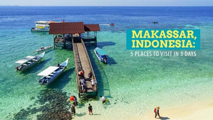 Makassar, Indonesia: 5 Places to Visit in 3 Days