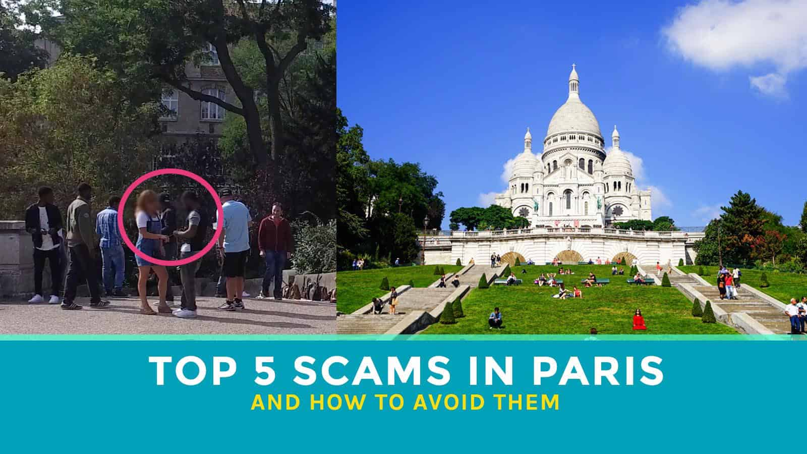 Top 5 PARIS SCAMS to Watch Out For & How to Avoid Them