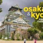 8 FREE or Cheap Things to Do in Kyoto and Osaka