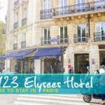 5 Reasons to Stay at Le 123 Elysees Hotel on Your Next Trip to Paris