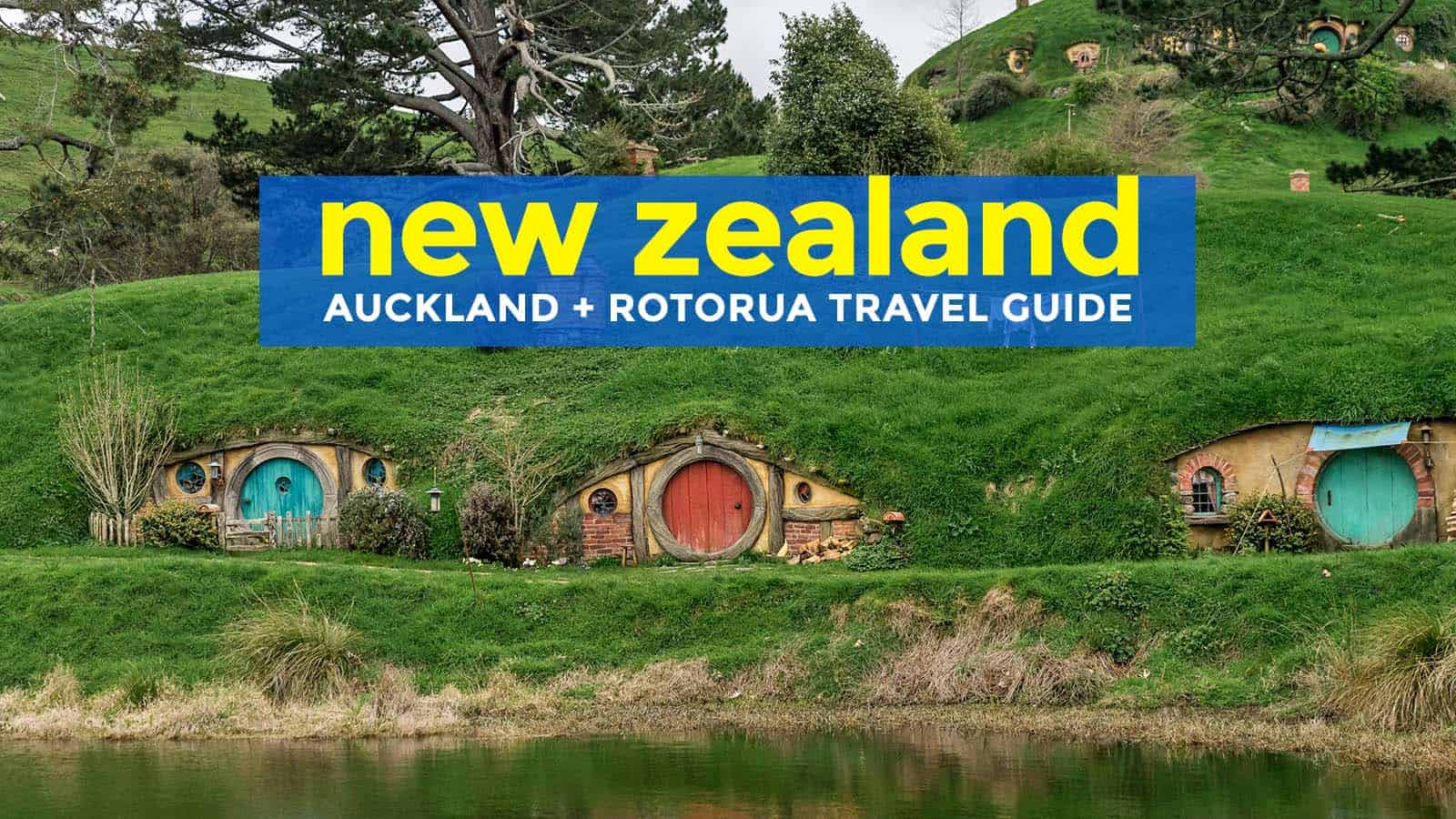 NEW ZEALAND ON A BUDGET: Auckland and Rotorua Travel Guide