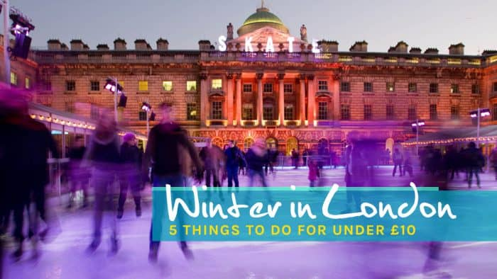 Winter in London: 5 Things to Do for Under £10