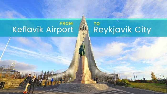 How to Get from Keflavik Airport to Reykjavik City Center