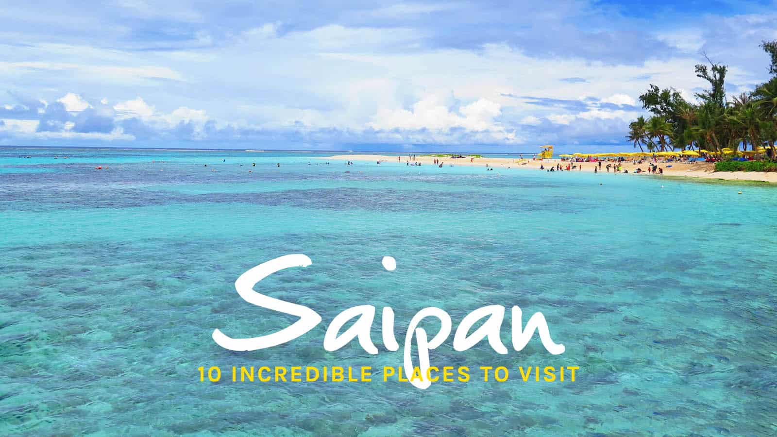10 BEST PLACES TO VISIT IN SAIPAN (Plus FREE Attractions)