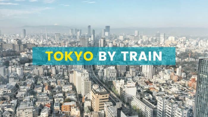HOW TO GET AROUND TOKYO BY TRAIN
