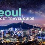 KOREA ON A BUDGET: Seoul Travel Guide 2017