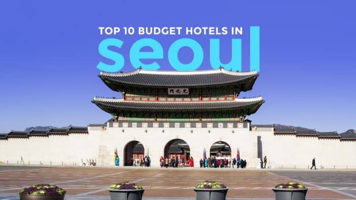 SEOUL: Top 10 Budget Hotels Under $60