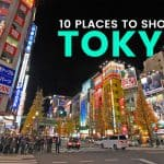 WHERE TO SHOP IN TOKYO: 10 BEST AREAS!