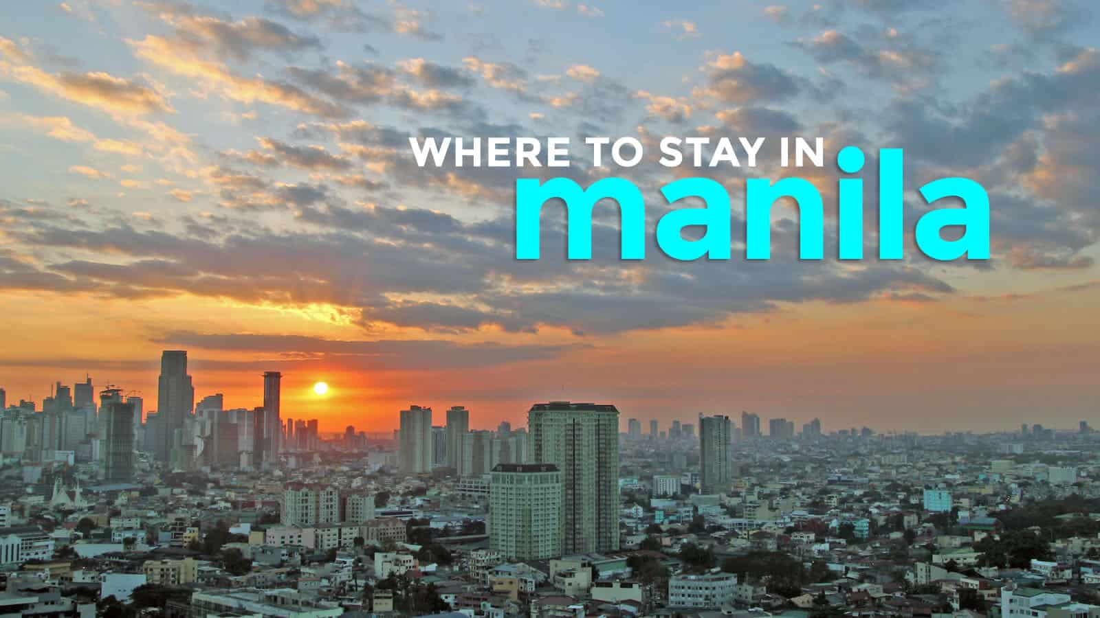 WHERE TO STAY IN MANILA: Top 10 Budget Hotels