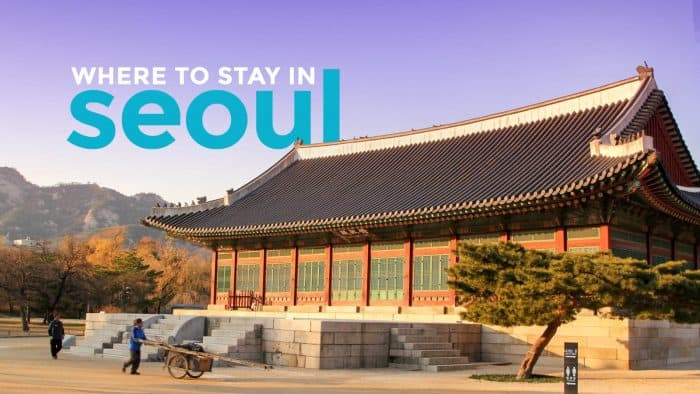 WHERE TO STAY IN SEOUL: Myeongdong, Jongno or Hongdae?