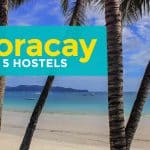 TOP 7 HOSTELS IN BORACAY