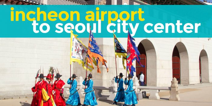 INCHEON AIRPORT TO SEOUL (Myeongdong, Hongdae, Jongno): The Cheapest Way