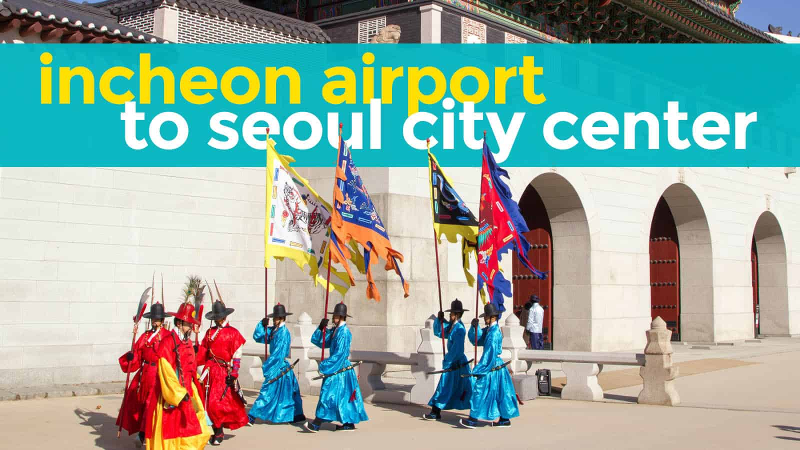 INCHEON AIRPORT TO SEOUL (Myeongdong, Hongdae, Jongno): The Cheapest Way